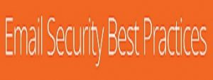 Email-Security-Best-Practicessmall2